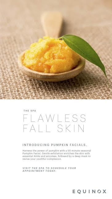 Add The Pumpkin Enzyme Facial at The Spa @ Equinox to Your Beauty Routine