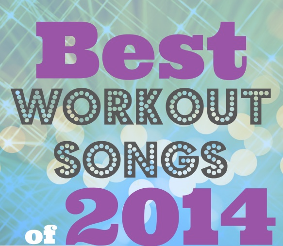 Best-workout-songs-of-2014