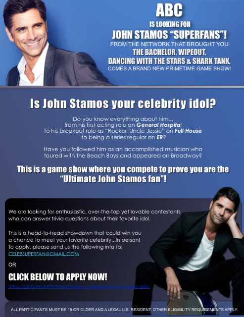 CASTING: JOHN STAMOS SUPER FANS !