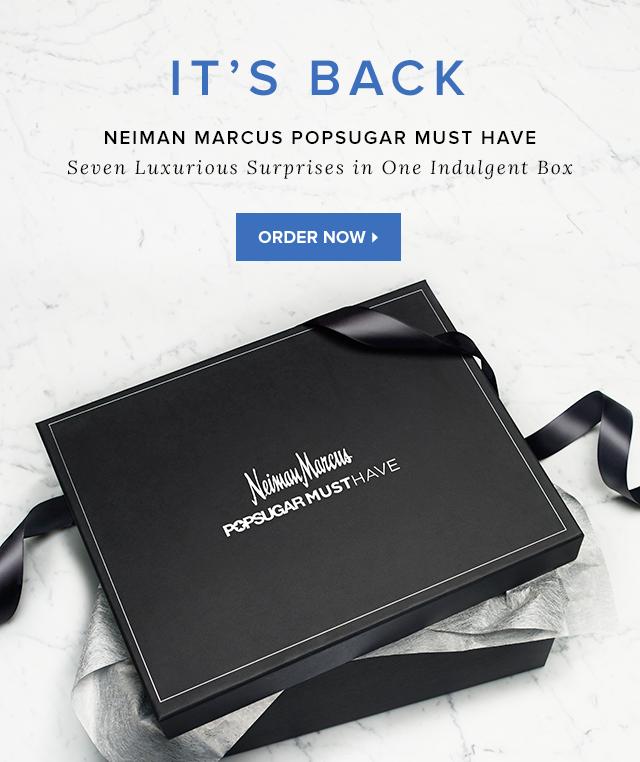 Neiman Marcus POPSUGAR Must Have 2015