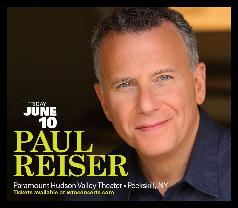 Paul Reiser  at The Paramount Hudson Valley Theatre June 10th