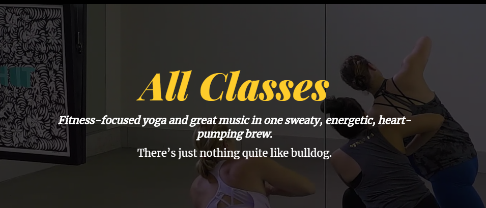 Bulldog Yoga Stream classes from any device…Any Time. Any Place.