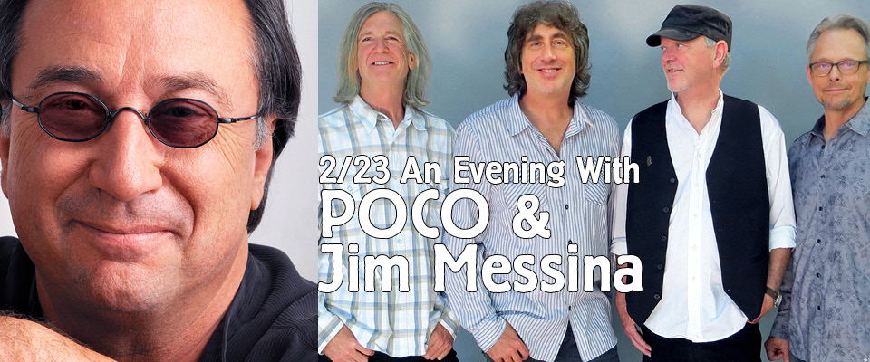 An Evening with Poco and Jim Messina (2/23) at Tarrytown Music Hall